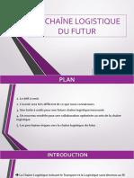 LA-CHAÎNE-LOGISTIQUE-DU-FUTUR.pptx