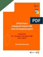 SAP Best Practices - vorkonfigurierte Prozesse für KMU schnell und kostengünstig eingeführt.