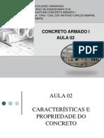 AULA 02 - CARACTERÍSTICAS E PROPRIEDADE DO CONCRETO