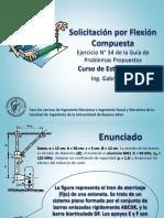 Flexión Compuesta - Problema de Aplicación - Ejercicio N° 34.ppsx