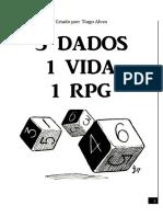 3 Dados 1 Vida 1 RPG - Módulo Básico