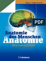 Johannes W. Rohen, Elke Lütjen-Drecoll - Anatomie des Menschen. Lerntafeln und Lerntabellen-Schattauer (2006)