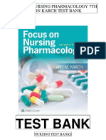 Focus Nursing Pharmacology 7th Karch Test Bank