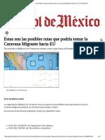 Estas Son Las Posibles Rutas Que Podría Tomar La Caravana Migrante Hacia EU - El Sol de México