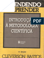 Aprendendo a Aprender - Introdução a Metodologia Científica - Cleverson Bastos, Vincente Keller