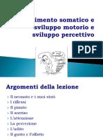 Lezione 2 Accrescimento Somatico e Sviluppo Motorio Nei Primi Tre