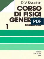 (Corso Di Fisica Generale I) Dmitrij v. Sivuchin-Meccanica-Edizioni Estere _ Edizioni MIR (1985)