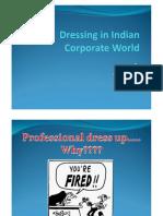 dressinginindiancorporateworld-091006103110-phpapp02
