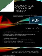 COMPLICACIONES DE PATOLOGÍA BILIAR BENIGNA