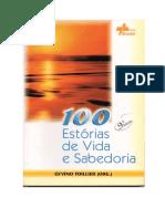 100 Estórias de vida e de sabedoria