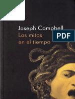 Campbell, Joseph. - Los mitos en el tiempo [2000].pdf