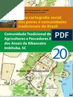 Comunindade Tradicional Agricultores Pescadores Artesanais Areais Ribanceira Imbituda SC