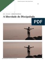 A liberdade do Discipulado - Instituto Teológico Gamaliel.pdf