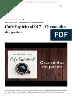 Café Espiritual 017 - O caminho do pastor - Instituto Teológico Gamaliel.pdf