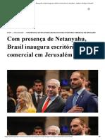 Com presença de Netanyahu, Brasil inaugura escritório comercial em Jerusalém - Instituto Teológico Gamaliel.pdf