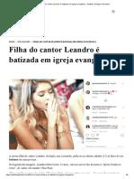 Filha do cantor Leandro é batizada em igreja evangélica - Instituto Teológico Gamaliel.pdf