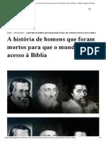 A história de homens que foram mortos para que o mundo tivesse acesso à Bíblia - Instituto Teológico Gamaliel.pdf