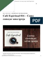 Café Espiritual 016 - Como começar uma igreja - Instituto Teológico Gamaliel.pdf