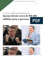 Igrejas devem cerca de R$ 460 milhões para o governo - Instituto Teológico Gamaliel.pdf