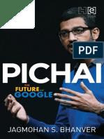 Bhanver, Jagmohan S - Pichai the Future of Google-Hachette India (2016)
