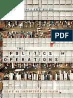 Sandro Mezzadra and Brett Neilson - The Politics of Operations_ Excavating Contemporary Capitalism-Duke University Press (2019)