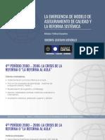 La emergencia de modelo de aseguramiento de calidad y la reforma sistémica