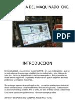 TECNOLOGIA DEL MAQUINADO  CNC 1.pptx