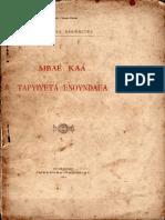 A Botânica e a Nomenclatura Indígena (Rodrigues 1905) MbaeKaaTapyiyetaEnoyndaua
