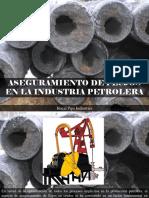 Hocal Pipe Industries - Aseguramiento de Flujos en La Industria Petrolera