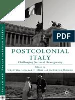 (Italian and Italian American Studies) Cristina Lombardi-Diop, Caterina Romeo (eds.)-Postcolonial Italy_ Challenging National Homogeneity-Palgrave Macmillan US (2012).pdf
