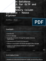 A Common Database Approach for OLTP and OLAP