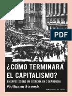 Wolfgang Streeck_Cómo acabará el capitalismo