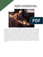A fé como suspensão da ética – O mito de Abraão e Isaac segundo Søren Kierkegaard e José Saramago (por Eduardo Carli de Moraes)