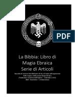 La Bibbia_ Libro di Magia Ebraica Serie di Articoli Raccolta di Sermoni del Ministero di Joy of Satan sull argomento della magia e della numerologia