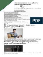 Las preguntas más comunes en la guitarra contestadas por expertos