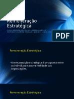 Remuneração Estratégicas