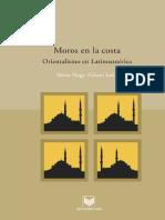 Nagy-Zekmi, Silvia (Ed.) - Moros en La Costa. Orientalismo en Latinoamerica [2008]