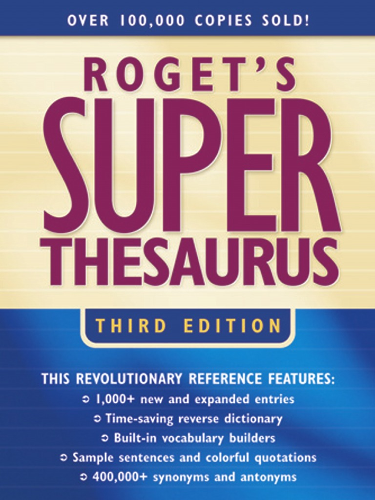 Rogets Super Thesaurus 3rd Edition 2003