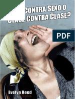 ¿SEXO CONTRA SEXO O CLASE CONTRA CLASE? por Evelyn Reed