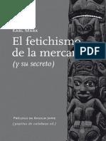 El Fetichismo de La Mercancia - Karl Marx / Anselm Jappe