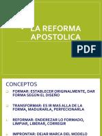 LA REFORMA APOSTOLICA