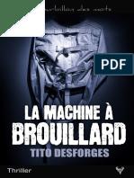 EXTRAIT du roman « La Machine à brouillard » de Tito Desforges