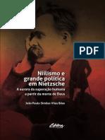 João Paulo Simões Vilas Bôas - Niilismo e Grande Política em Nietzsche