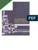 o Cerebro Criou o Homem - Antonio R. Damasio