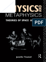 Jennifer Trusted - Physics and Metaphysics_ Theories of Space and Time-Routledge (1991).pdf