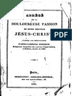 EMMERICH.Anna Katharina-Abrégé de la Douloureuse Passion de Notre Seigneur Jésus-Christ [Paris-1835]