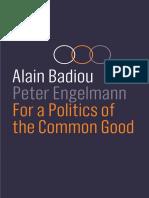 alain badiou - for a politics of the common good
