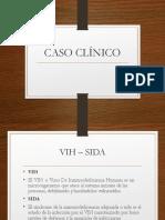 CASO CLÍNICO. VIH-1
