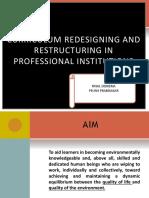 CURRICULUM REDESIGNING AND RESTRUCTURING IN PROFESSIONAL INSTITUTIONS (1)
