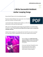 5 Tips To Write Successful Ambient Guitar Looping Songs